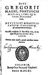 Libri IV. Dialogorum de vitis et miraculis Patrum Italianorum