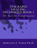 The Rapid Healing Technique Book L