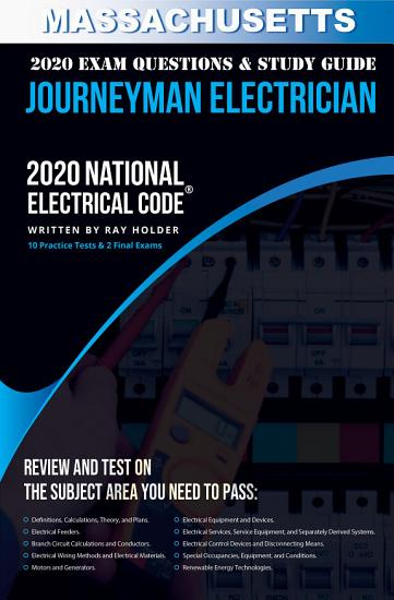 Massachusetts 2020 Journeyman Electrician Exam Questions and Study Guide PDF