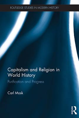 Capitalism and Religion in World History PDF