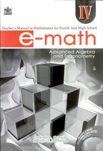 E math Iv Tm  2007 Ed  advanced Algebra   Trigonometry  Book