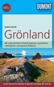 DuMont Reise Taschenbuch Reisef  hrer Gr  nland PDF