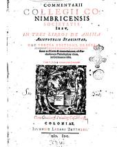 Commentarii Collegii Conimbricensis Societatis Iesu, in tres libros De anima Aristotelis Stagiritae