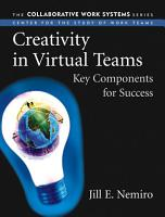 Creativity in Virtual Teams PDF