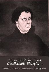 Archiv für Rassen- u. Gesellschafts-Biologie: einschliesslich Rassen- u. Gesellschafts-Hygiene, Band 3;Band 1906