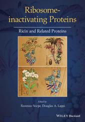 Ribosome-inactivating Proteins: Ricin and Related Proteins