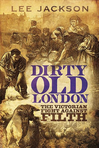 Download Dirty Old London Book