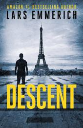 DESCENT: A Noir Thriller Starring Peter Kittredge