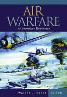 Air Warfare  an International Encyclopedia  A L PDF