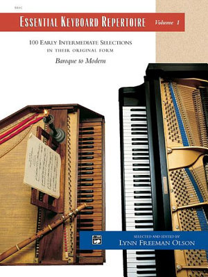 Essential Keyboard Repertoire, Volume 1