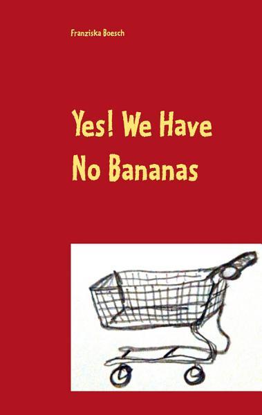 Yes  We Have No Bananas PDF