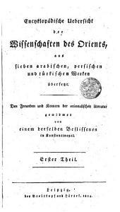 Encyklopadische Uebersicht der Wissenschaften des Orients