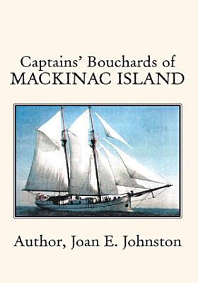Captains  Bouchards of Mackinac Island PDF