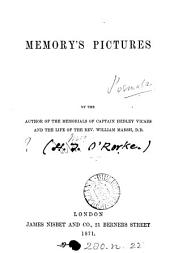 Memory's pictures (poems) by the author of the Memorials of captain Hedley Vicars