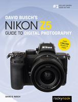David Busch s Nikon Z5 Guide to Digital Photography PDF