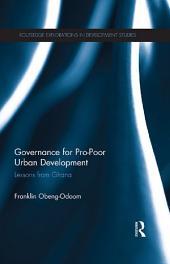 Governance for Pro-Poor Urban Development: Lessons from Ghana