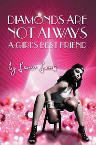 Diamonds Are Not Always a Girl   S Best Friend PDF