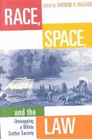 Race  Space  and the Law PDF