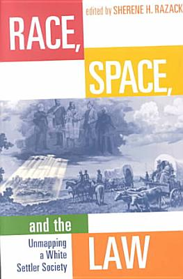 Race  Space  and the Law