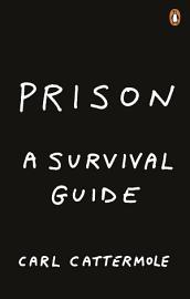 Prison  A Survival Guide