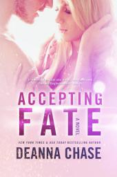 Accepting Fate: Destiny, Book 2