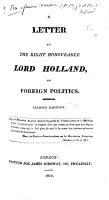 A letter to     Lord Holland  on foreign politics  Second edition PDF