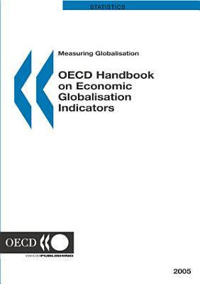 Measuring Globalisation OECD Handbook on Economic Globalisation Indicators