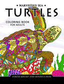 Marvelous Sea Turtles Coloring Book for Adults
