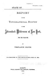 Annual Report on the Progress of the Topographical Survey of the Adirondack Region of New York ...