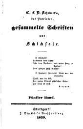 C.F.D. Schubart's des Patrioten gesammelte Schriften und Schicksale: Bände 5-6