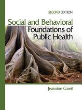 Social and Behavioral Foundations of Public Health: Edition 2