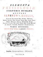 Elementa physiologiae corporis humani: Sanguis, ejus motus, humorum separatio