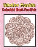 Valentine Mandala Coloring Book For Kids