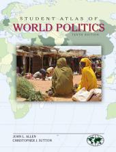 Student Atlas of World Politics: Tenth Edition