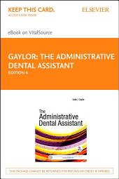 The Administrative Dental Assistant - E-Book: Edition 4