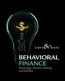 Behavioral Finance Psychology Decision Making And Markets