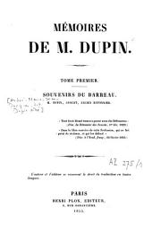 Mémoires de M. Dupin: Volume1