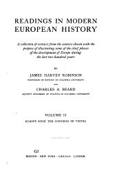 Readings in Modern Europe History: A Collection of Extracts from the Sources Chosen with the Purpose of Illustrating Some of the Chief Plhases of the Development of Europe During the Last Two Hundred Years, Volume 2