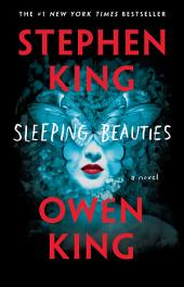 Sleeping Beauties : A Novel