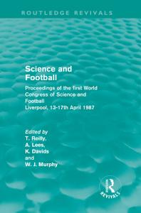 Science and Football  Routledge Revivals  Book
