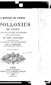 Apollonius de Tyane: sa vie, ses voyages, ses prodiges