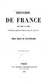 Histoire de France de 1793 à 1850: continuant Anquetil après la mort de Louis XVI