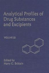 Analytical Profiles of Drug Substances and Excipients: Volume 22