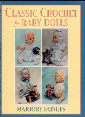 Classic Crochet for Baby Dolls