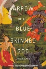 Arrow of the Blue-skinned God