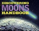 Discovering Moons Handbook