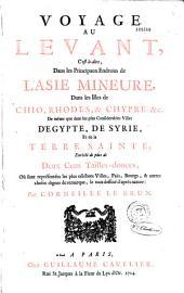 Voyage au levant... par Corneille Le Brun