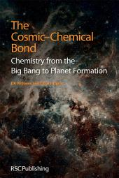 The Cosmic-Chemical Bond: Chemistry from the Big Bang to Planet Formation