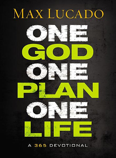 Download One God  One Plan  One Life Book