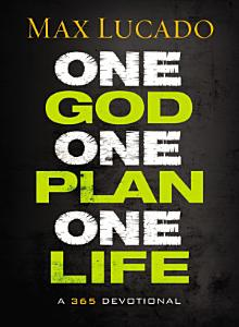 One God  One Plan  One Life Book